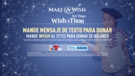 "Make A Wish ""WISH A THON"""