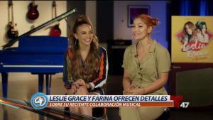 Leslie Grace y Farina presntan pegajoso tema