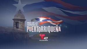 ¡Llegó el Mes de la Herencia Puertorriqueña!