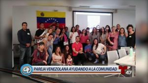 Pareja venezolana tiende la mano a su comunidad