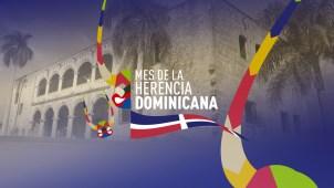 Celebramos el mes de la Herencia Dominicana