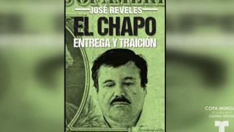 El Chapo, Entrega y Traición: libro sobre la vida del capo mexicano