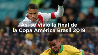 Así se vivió la final de la Copa América