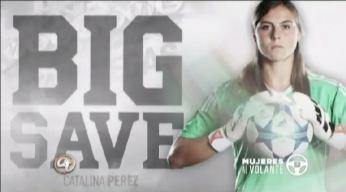 Mujeres Al Volante: Catalina Perez destacada futbolista