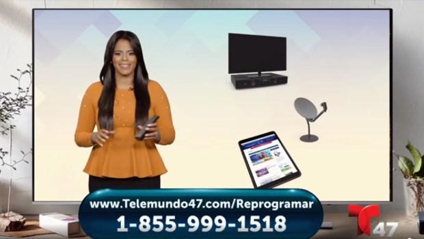 No pierdas la señal de Telemundo 47; reprograma tu TV
