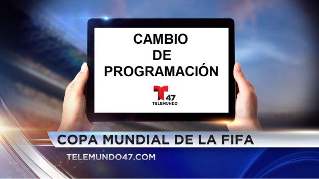 Cambio de programación por la Copa Mundial de la FIFA