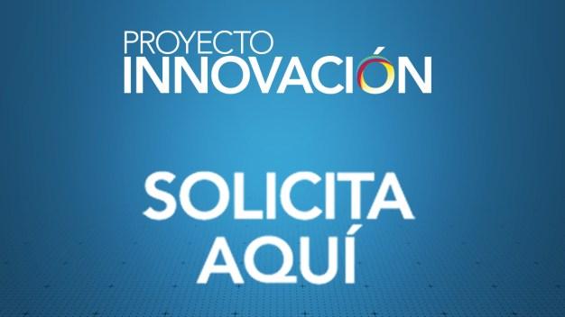 Desde ya puedes aplicar para el Proyecto Innovación}