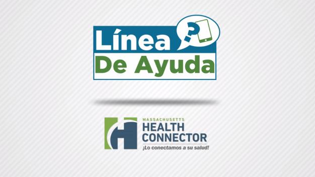 No te pierdas la línea de ayuda del Mass. Health Connector