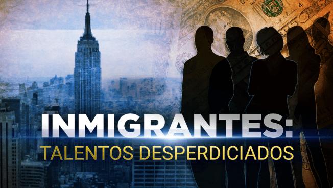 Inmigrantes: Talentos desperdiciados